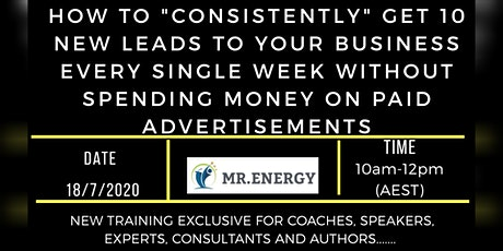 How To Get 10 New Leads To Your Business Organically Every Single Week tickets