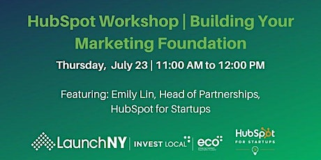 How To Build Your Marketing Foundation with HubSpot for Startups tickets