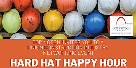Top Notch Hard Hat Happy Hour tickets