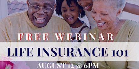 Life Insurance101 - Free Webinar tickets