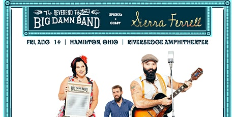 The Reverend Peyton's Big Damn Band + Sierra Ferrell tickets
