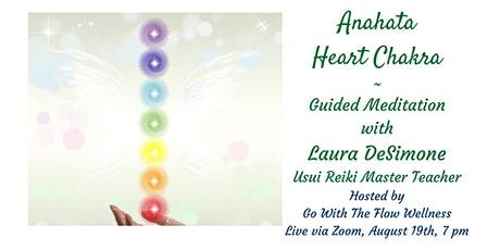 "Anahata ""Heart"" Chakra ~ Guided Meditation tickets"