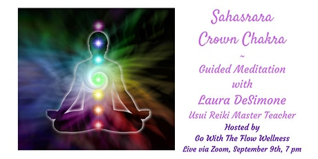 "Sahasrara ""Crown"" Chakra ~ A Guided Meditation tickets"