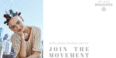 milk_shake® braiders bootcamp tickets