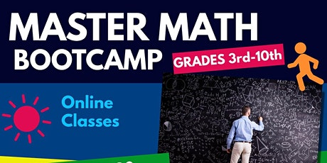 Master Math Bootcamp- Virtual Class- 9th- 10th Grade Cohort tickets