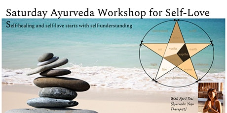 Ayurveda Speaks: Self-Love Workshop tickets