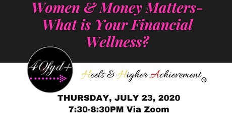 Women & Money Matters: What is Your Financial Wellness tickets