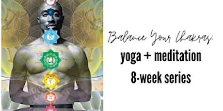 Balance Your Chakras: An 8-week online series tickets