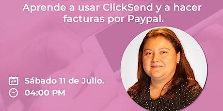 Aprende  a usar Click Send y Facturar por Paypal boletos