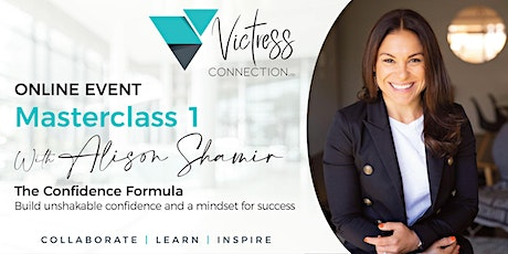 Victress Connection Online Masterclass - The Confidence Formula tickets