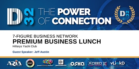 District32 Connect Premium Business Lunch - Thu 23rd July tickets