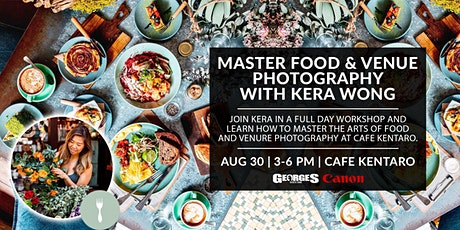 Master Food & Venue Photography w/Kera Wong (@KERABEAREATS) tickets