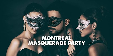 MONTREAL MASQUERADE PARTY | SAT JULY 18 billets