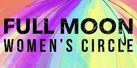 Online Full Moon Women's Circle tickets