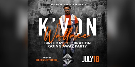 K'Von Wallace Birthday Celebration & Going Away Party At Mainstage tickets