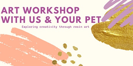 Pet-Friendly Resin Art Workshop tickets