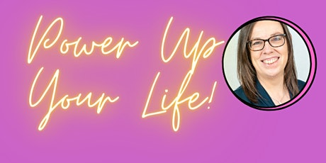Power Up Your Life Mastery tickets