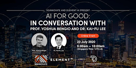 AI For Good: In Conversation with Prof Yoshua Bengio and Dr Kai-Fu Lee tickets