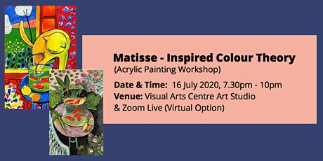 Matisse - Inspired Colour Theory (Acrylic Painting Workshop) tickets