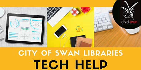 City of Swan Libraries Tech Help (Mondays) tickets