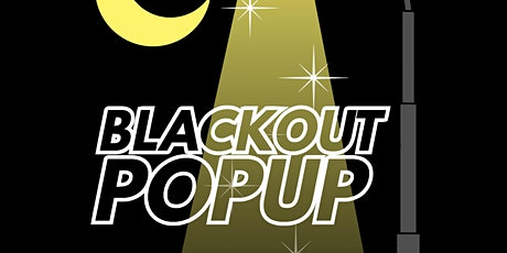BLACKOUT POPUP tickets