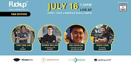 FuckUp Nights Kuala Lumpur // Vol. 19: Food & Beverage Edition tickets