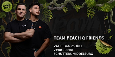 Team Peach & Friends • Schutters • 25 Juli • EARLY SHIFT tickets