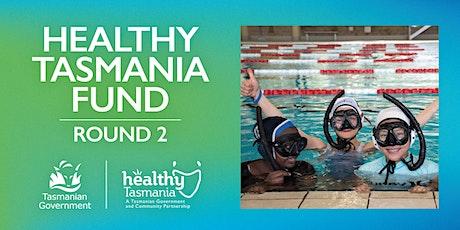 Healthy Tasmania Fund Round Two - Community Information Session Launceston tickets