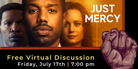 """Just Mercy"" Virtual Discussion tickets"