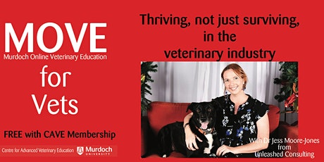 MOVE for Vets: Thriving, not just surviving, in the veterinary industry tickets