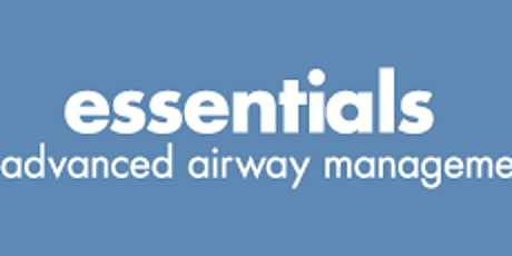 Essentials of Advanced Airway Management tickets