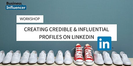 CANBERRA Creating Credible & Influential Profiles on LinkedIn AUGUST 20208 tickets