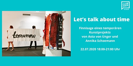 Finissage - Let's   talk about time Tickets