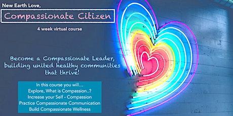 New Earth Love, Compassionate Citizen Course tickets