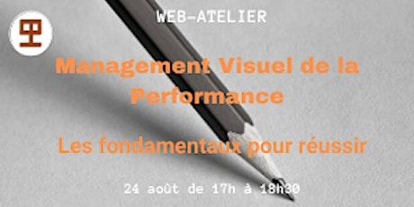 WEB-ATELIER - MANAGEMENT VISUEL DE LA PERFORMANCE - Les fondamentaux billets