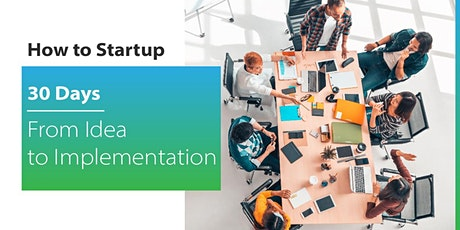 Jumpstart Academy - How to Startup: 30 Days From Idea To Implementation tickets