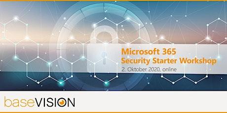 Microsoft 365 Security Starter - Erste Schritte zu intelligenter Sicherheit Tickets