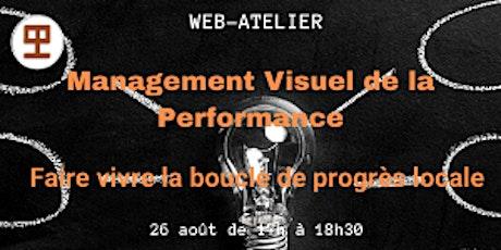 WEB-ATELIER - MANAGEMENT VISUEL DE LA PERFORMANCE -Boucle de progrès locale billets