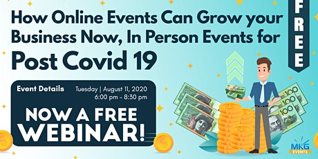How Online Events Can Grow your Business Now, in Person Events Post Covid! tickets