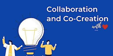 Collaboration & Co-creation - Train your team player muscle! tickets