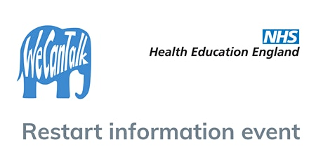 We Can Talk and Health Education England restart information session tickets