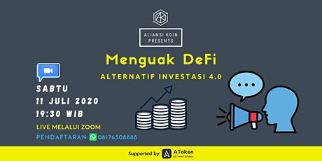 "Table Talk with Aliansi Koin ""Menguak DeFi - Alternatif Investasi 4.0"" bilhetes"
