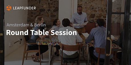ROUND TABLE SESSION BERLIN & AMSTERDAM (Online Event) tickets
