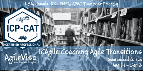 Guaranteed to Run!  Online Coaching Agile Transitions Masterclass (ICP-CAT) tickets