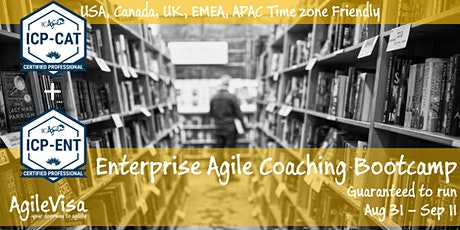 Guaranteed to Run! Enterprise Agile Coaching Bootcamp (ICP-CAT & ICP-ENT) tickets