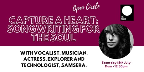 The Open Circle | Capture A Heart – Songwriting For Your Soul tickets