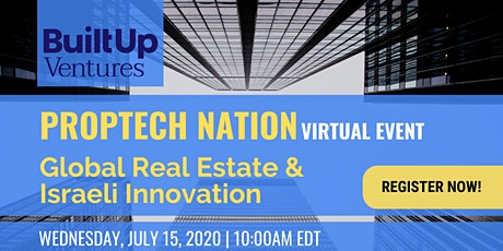 Proptech Nation- Global Real Estate &  Israeli Innovation tickets