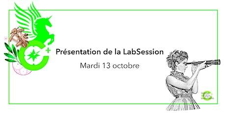 Présentation de la LabSession / 13 octobre billets