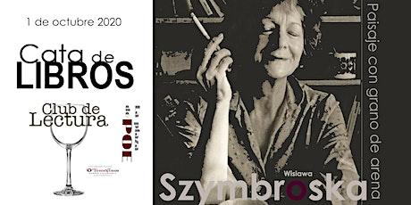 CATA DE POESÍA. Wislawa Szymborska. Paisaje con grano de arena entradas