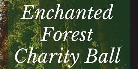 Enchanted Forest Charity Ball tickets